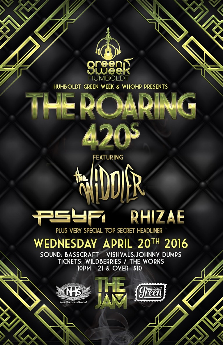 ROARING 4/20'S FEATURING THE WIDDLER, PSY FI, & RHIZAE